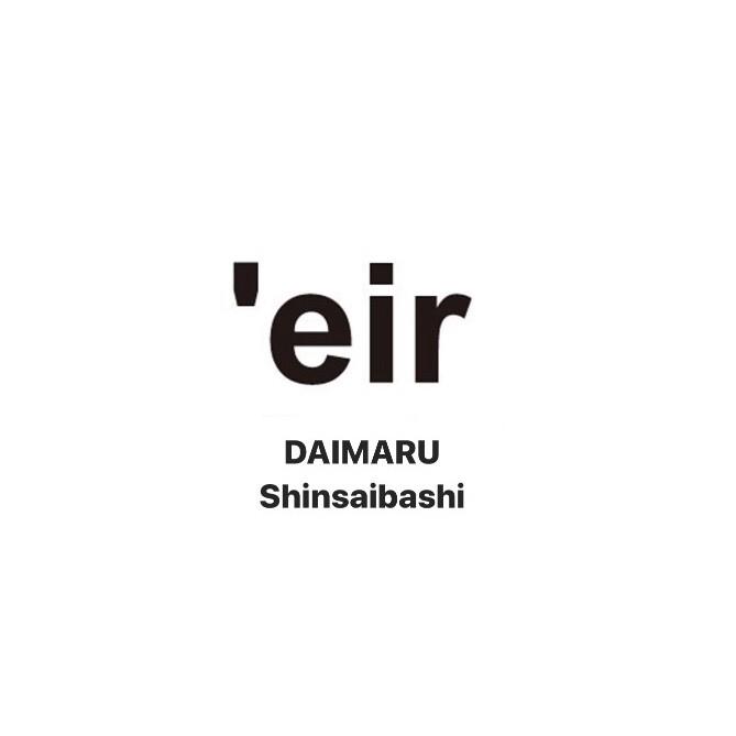 4F  'eir(ゼア) 店舗紹介