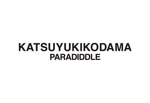 KATSUYUKIKODAMA PARADIDDLE