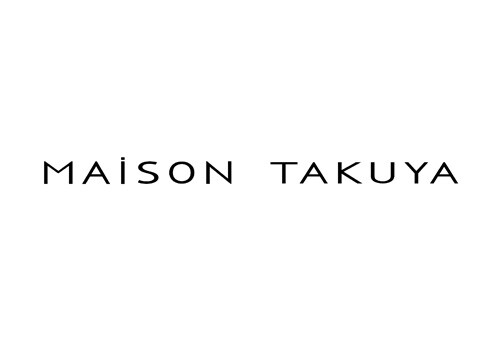 MAISON TAKUYA
