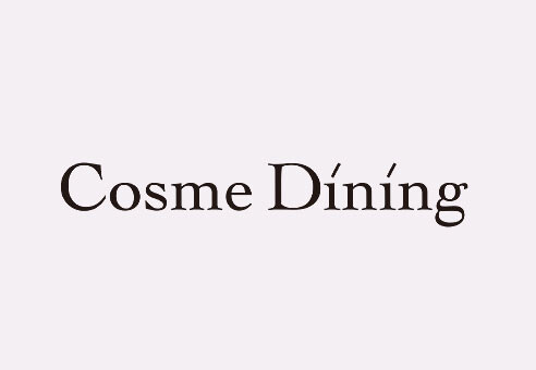 Cosme Dining