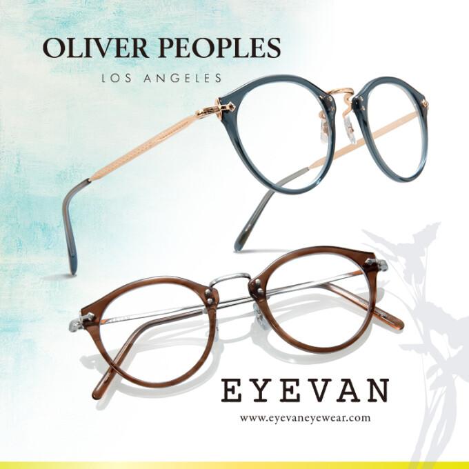 【OLIVER PEOPLES】&【EYEVAN】