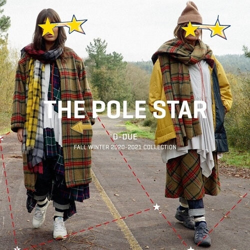 "D-due FALL WINTER 2020-2021 ""THE WAY"" Collection Chapter 3  -THE POLE STAR-"