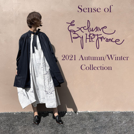 Sense of Exclusive By H.P.FRANCE